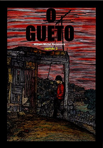 O GUETO cap:2 (Portuguese Edition)