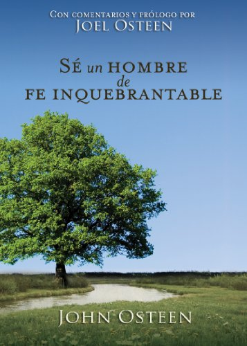 Download Sé un hombre de fe inquebrantable (Spanish Edition) B00CKYDA06