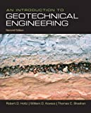 Introduction to Geotechnical Engineering, An