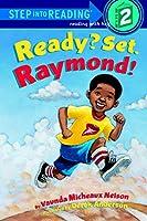 Ready? Set. Raymond! (Step Into Reading. Step 2)