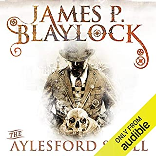 The Aylesford Skull     The Adventures of Langdon St Ives, Book 3              By:                                                                                                                                 James P Blaylock                               Narrated by:                                                                                                                                 William Gaminara                      Length: 11 hrs and 58 mins     19 ratings     Overall 3.6