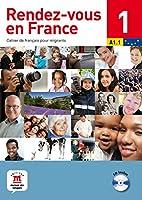 Rendez-vous en France: Livre 1 + CD 1 (A1.1)
