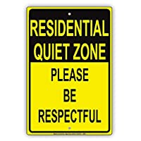 住宅の静かなゾーン敬意を表してください メタルポスタレトロなポスタ安全標識壁パネル ティンサイン注意看板壁掛けプレート警告サイン絵図ショップ食料品ショッピングモールパーキングバークラブカフェレストラントイレ公共の場ギフト