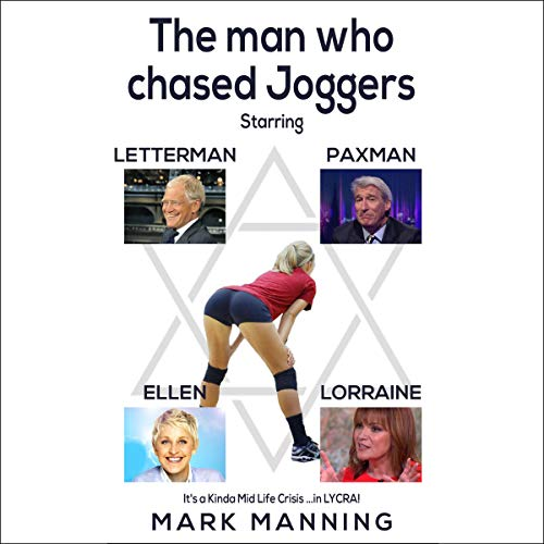 The Man Who Chased Joggers audiobook cover art