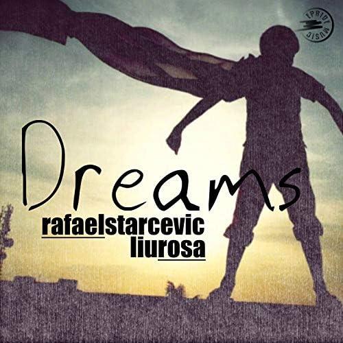 RafaeL Starcevic & LiuRosa