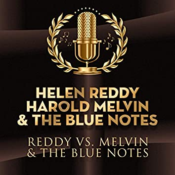 Reddy vs. Melvin & The Blue Notes