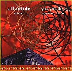 Atlantide / Golgotha