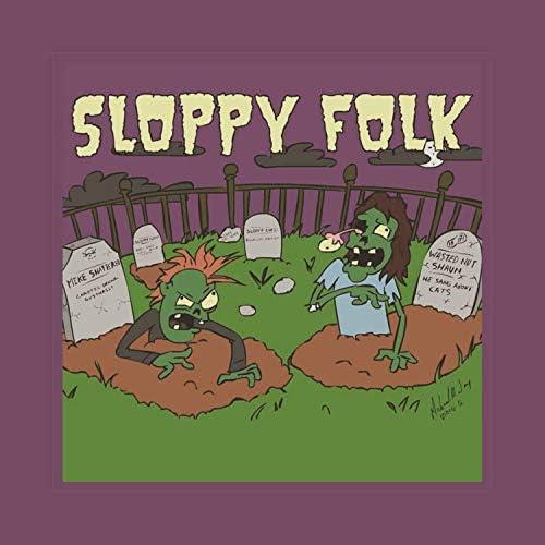 Sloppy Folk