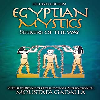Egyptian Mystics: Seekers of the Way audiobook cover art