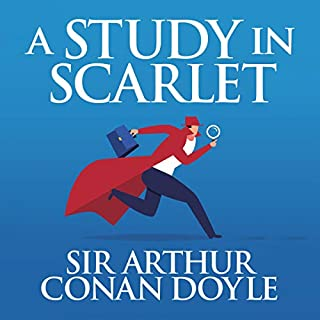 A Study in Scarlet                   By:                                                                                                                                 Sir Arthur Conan Doyle                               Narrated by:                                                                                                                                 Stephen Thorne                      Length: 4 hrs and 27 mins     Not rated yet     Overall 0.0