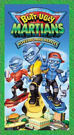 Butt Ugly Martians: Hoverboard Heroes [VHS]