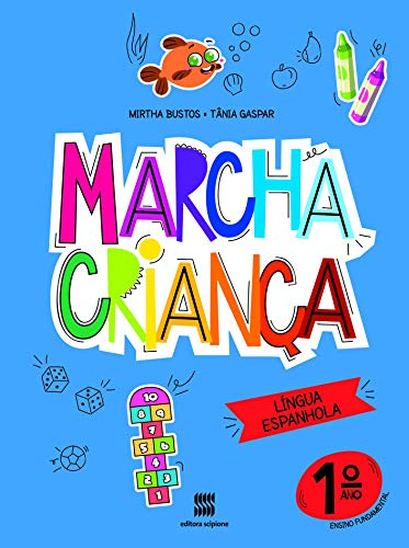 Marcha criança - Espanhol - 1º ano