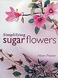Simplifying Sugar Flowers (Merehurst Cake Decorating)