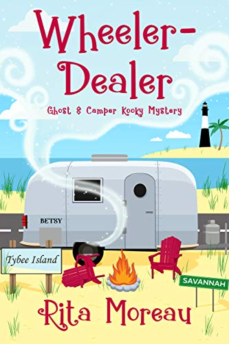 Wheeler-Dealer Ghost & Camper Kooky Mystery Book 1 by [Rita Moreau]