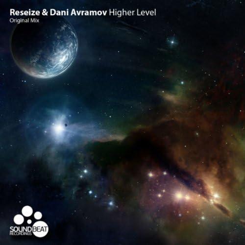 ReSeize & Dani Avramov