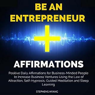 Be an Entrepreneur Affirmations audiobook cover art