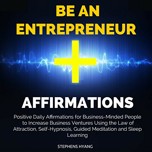 Be an Entrepreneur Affirmations cover art