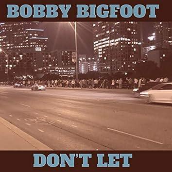 Don't Let...