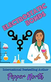 Electrostatic Bonds by [Pepper North]