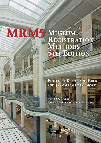 Compare Textbook Prices for Museum Registration Methods Fifth Edition ISBN 9781933253152 by Buck, Rebecca,Gilmore, Jean A.