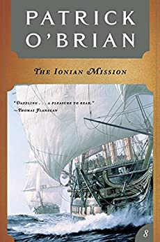 The Ionian Mission (Vol. Book 8) (Aubrey/Maturin Novels) by [Patrick O'Brian]