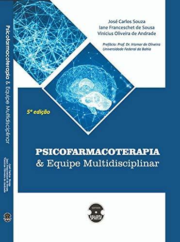 Psicofarmacoterapia e Equipe Multidisciplinar
