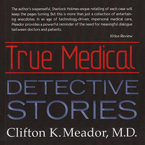 True Medical Detective Stories audiobook cover art