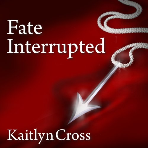 Fate Interrupted audiobook cover art