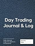 Day Trading Journal & Log: For Active Traders of Stock, Investments, Options, Futures, Forex, & Crypto, Dark Blue Leather Look, Durable Matte Hardcover 120 Pages, 8.25' x 11'