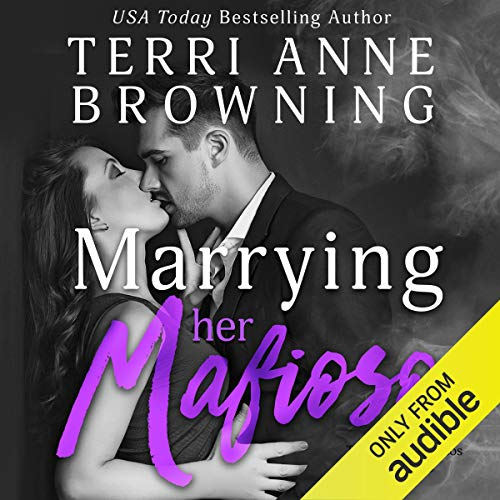 Couverture de Marrying Her Mafioso