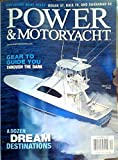 Exclusive Boat Tests: Ocean 37, Baia 70, and Savannah 54 / Gear to Guide You Through the Dark / A Dozen Dream Destinations / NMEA 2000 Marries Ethernet, Plus Tacktick Wireless Instruments, Ambient-Nav Alpha (Power & Motoryacht, Volume 23, Number 12, December 2007) (Power & Motoryacht, Volume 23, Number 12, December 2007)