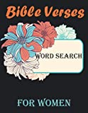 Bible Verses Word Search For Women: 50 Fun & Inspiring Puzzles With the Theme Promises of God (Bible Word Searches) 8.5 x 11 inches 8 pages