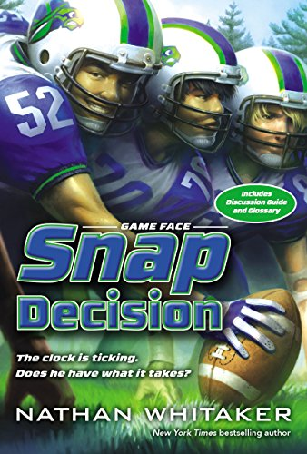 Snap Decision (Game Face, Band 1)