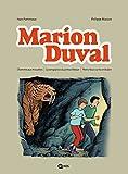Marion Duval intégrale, Tome 03: L homme aux mouettes - La vengeance du prince Melcar - Pleins feux sur le smilodon (Marion Duval intégrale (3)) (French Edition)