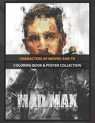Coloring Book & Poster Collection: Characters Of Movies And Tv Mad Max Sketch Action Movies