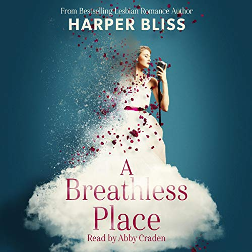 A Breathless Place Audiobook By Harper Bliss cover art