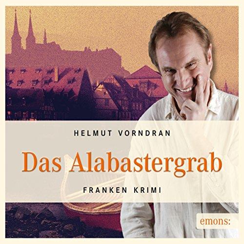 Das Alabastergrab (Komissar Haderlein 1) Titelbild