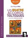 Les quatre accords toltèques - Livre audio 1 CD MP3