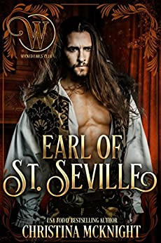 Earl of St. Seville: Wicked Regency Romance (Wicked Earls' Club) by [Christina McKnight, Wicked Earls' Club]