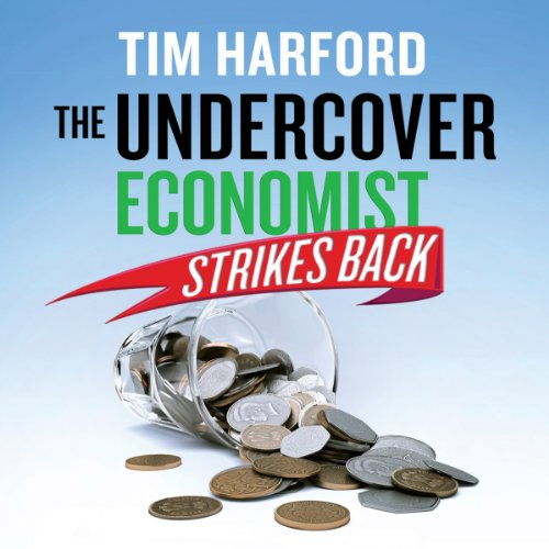 The Undercover Economist Strikes Back audiobook cover art