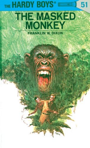 Hardy Boys 51: The Masked Monkey (The Hardy Boys) (English Edition)