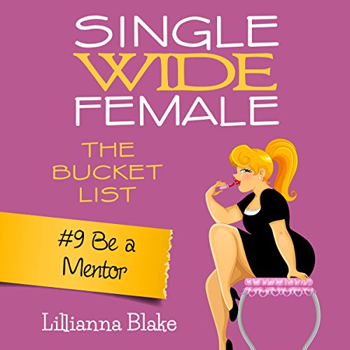 Be a Mentor: Single Wide Female audiobook cover art