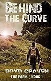 The Farm Book 1: Behind The Curve