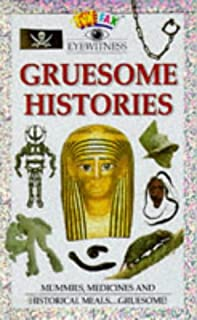 Gruesome Histories
