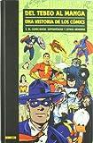 Del Tebeo Al Manga. Una Historia De Los Cómics 3. El Comic-Book: Superhéroes Y Otros Géneros