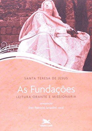 As fundações: Leitura orante e missionária