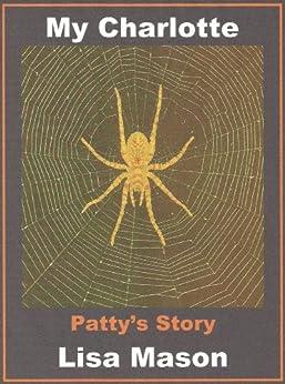 My Charlotte: Patty's Story by [Lisa Mason]