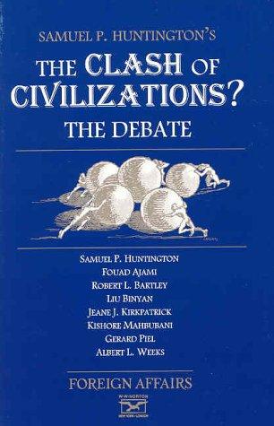 The Clash of Civilizations?: The Debate