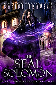 The Seal of Solomon: A Lilandra Reeves Adventure (Supernatural Intelligence Agency Book 2) by [Nadine Travers]