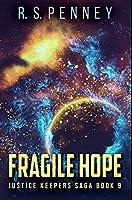 Fragile Hope: Premium Hardcover Edition
